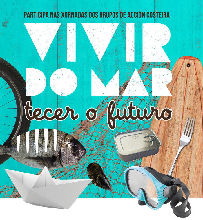 VIVIR DO MAR, TECER O FUTURO